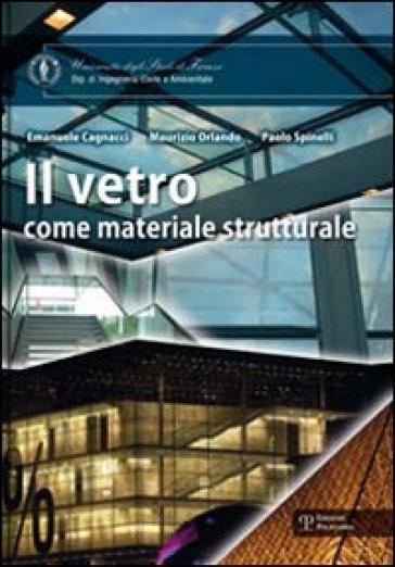 Il vetro come materiale strutturale - Emanuele Cagnacci |