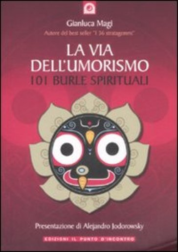 La via dell'umorismo. 101 burle spirituali - Gianluca Magi  