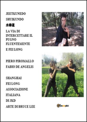 La via di intercettare il pugno fluentemente - Piero Piromallo  