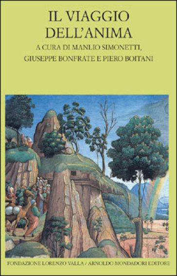 Il viaggio dell'anima. Testo greco e latino a fronte - M. Simonetti |