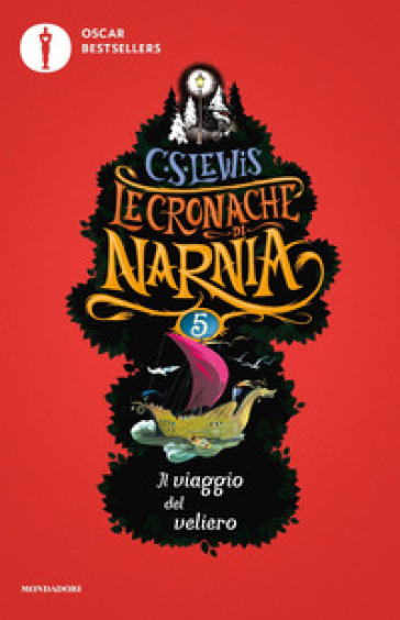 Il viaggio del veliero. Le cronache di Narnia. 5. - Clive Staples Lewis |