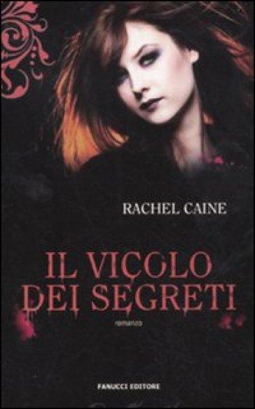 Il vicolo dei segreti. I vampiri di Morganville. 3. - Rachel Caine   Rochesterscifianimecon.com