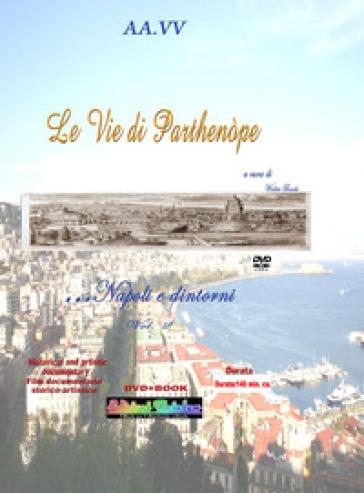 Le vie di Parthenòpe. Napoli e dintorni.... 2. - W. Basile   Rochesterscifianimecon.com