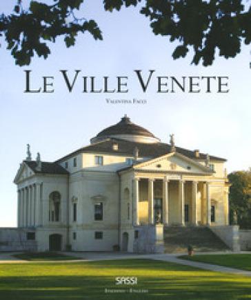 Le ville venete. Ediz. italiana e inglese - Valentina Facci | Rochesterscifianimecon.com