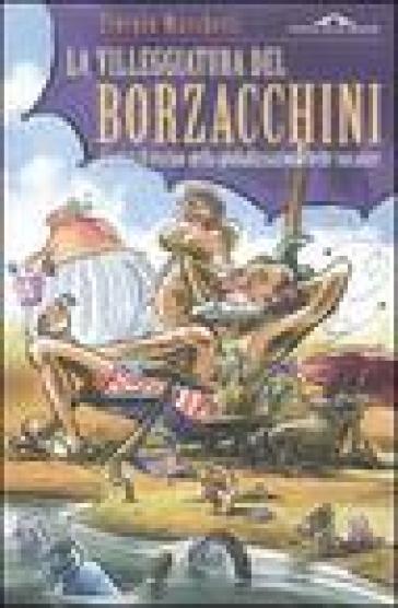 La villeggiatura del Borzacchini - Giorgio Marchetti | Kritjur.org