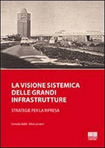 La visione sistemica delle grandi strutture - Corrado Baldi pdf epub