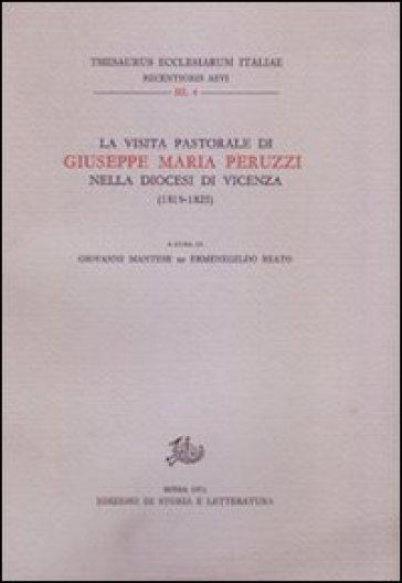 La visita pastorale di Giuseppe Maria Peruzzi nella diocesi di Vicenza (1819-1825) - G. Mantese   Kritjur.org
