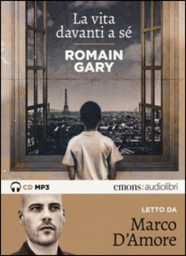 La vita davanti a sé letto da Marco D'Amore. Audiolibro. CD Audio formato MP3 - Romain Gary |