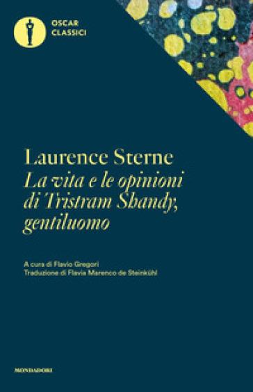 La vita e le opinioni di Tristram Shandy, gentiluomo - Laurence Sterne | Ericsfund.org