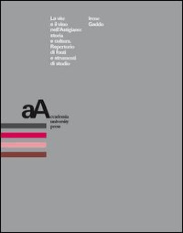 La vite e il vino nell'astigiano. Storia e cultura. Repertorio di fonti e strumenti di studio - Irene Gaddo pdf epub