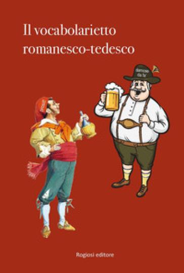 Il vocabolarietto romanesco-tedesco - G. Marbach |