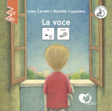 La voce. InBook. In CAA (Comunicazione Aumentativa Alternativa). Ediz. a colori - Luisa Carretti   Thecosgala.com