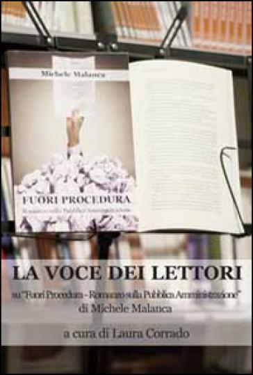 La voce dei lettori su «Fuori procedura-Romanzo sulla pubblica amministrazione» di Michele Malanca