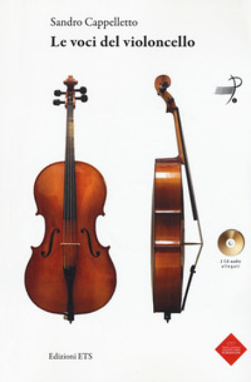 Le voci del violoncello. Con 2 CD-Audio - Sandro Cappelletto pdf epub