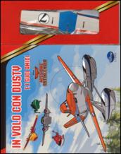 In volo con Dusty e i suoi amici. Planes 2. Missione antincendio. Con gadget