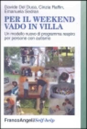 Per il weekend vado in villa. Un modello nuovo di programma respiro per persone con autismo - Davide Del Duca |